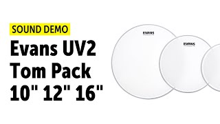 "Evans | UV2 | Tom Pack 10"",12"",16""- Sound Demo"