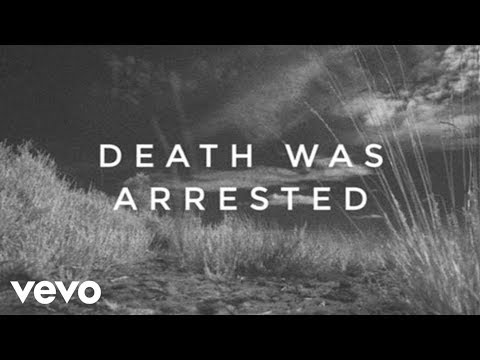 North Point InsideOut - Death Was Arrested (Lyrics And Chords) ft. Seth Condrey