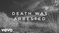 North Point InsideOut ft. Seth Condrey  - Death Was Arrested (Official Lyric and Chord Video)