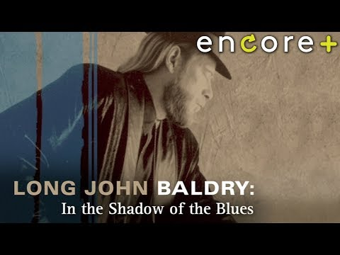 Long John Baldry: In the Shadow of the Blues – Feature, Documentary