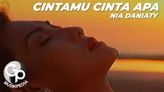 Download CINTAMU CINTA APA - Nia Daniaty