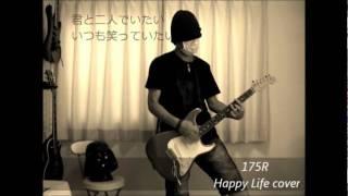 175R - Happy Life