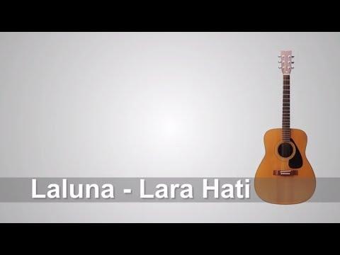 Lirik Lagi Laluna - Larahati + Chord