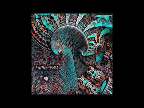 Egorythmia - Artifact   Full Album