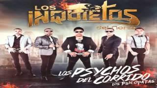 El Motopsycho Los Inquietos Del Norte (Cd Album 2013 Los Psychos Del Corrido Los Psicopatas)