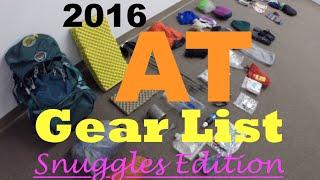 2016 AT Thru Hike Gear List (Snuggles Edition)