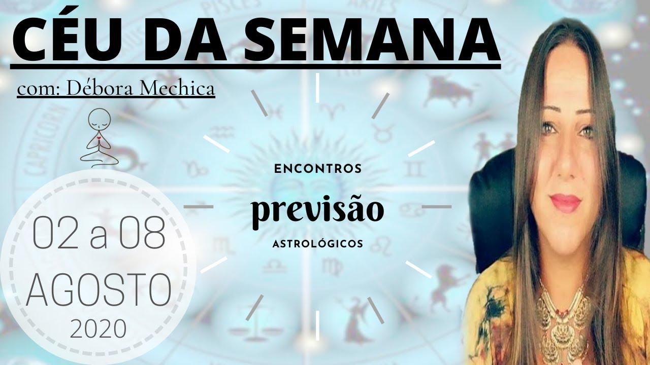 CÉU DA SEMANA - PRUDÊNCIA | PREVISÃO SEMANA DE LUA CHEIA | 02 A 08 AGOSTO 2020