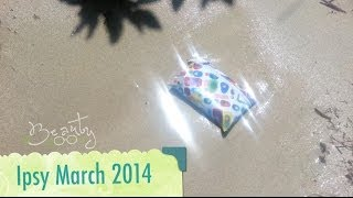 Ipsy Destination Beauty March 2014 Thumbnail