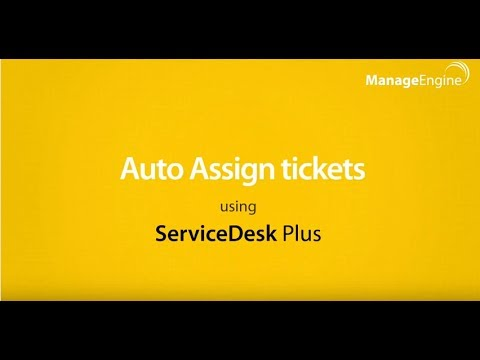 Helpdesk Ticketing System - Auto Ticket Assignment in ServiceDesk Plus