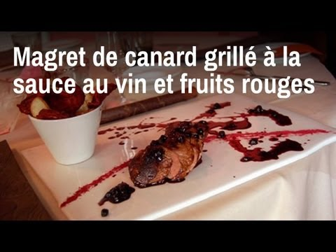 recette de chef magret de canard grill sauce au vin et fruits rouges youtube. Black Bedroom Furniture Sets. Home Design Ideas