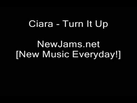 Ciara - Turn It Up (NEW 2009)