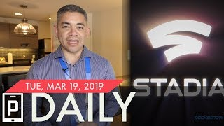 Google announces Stadia, New iPads released & more - Pocketnow Daily