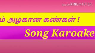 Um Azhagana Kangal Song Karaoke | Tamil Christian Song |Johnsam |