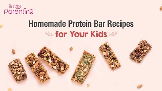 Homemade Protein Bar Recipes for Your Kids and You