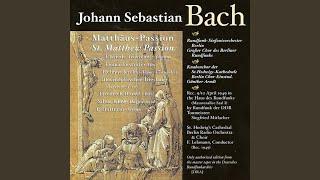 St. Matthew Passion, BWV 244: Part III: Recitative: Und siehe da, der Vorhang (Evangelist)...