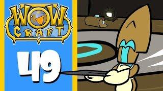 "WoWCraft Ep 49 ""Motherly Love"""