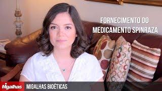 Migalhas Bioéticas - Fornecimento do medicamento Spinraza
