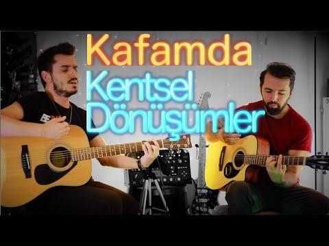 KAFAMDA KENTSEL DÖNÜŞÜMLER Cover ft @Çağlar Utaş