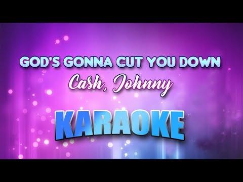 Cash, Johnny - God's Gonna Cut You Down (Karaoke version with Lyrics)