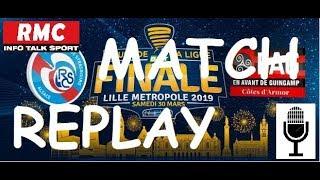 Match replay - Strasbourg (TAB) 0/0 Guingamp, finale Coupe de la Ligue (Son RMC)