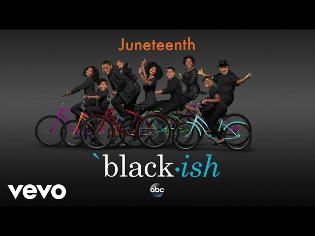 Cast of Black-ish - Juneteenth (From