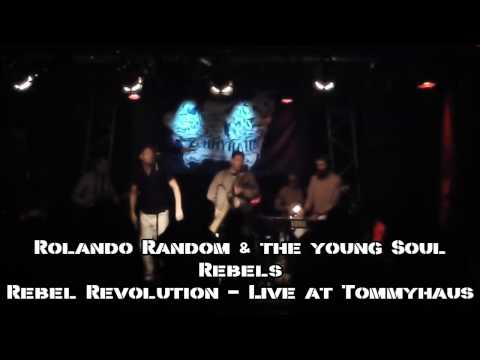 Rolando Random & the young soul rebels   Rebel Revolution