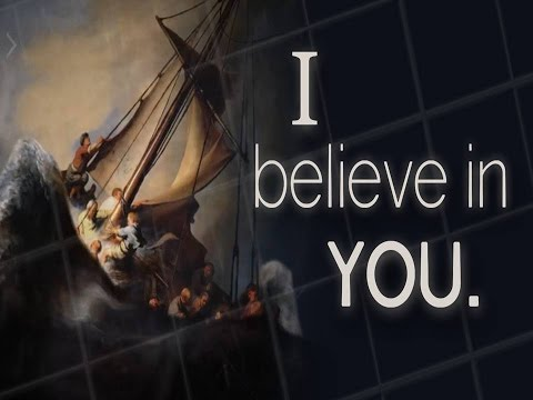 I Believe In You - Week 1 - Where is your hope?