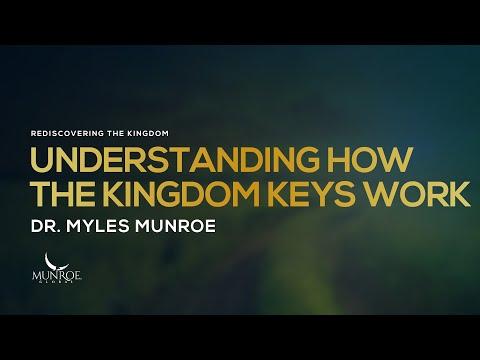 Understanding How The Kingdom Keys Work | Dr. Myles Munroe