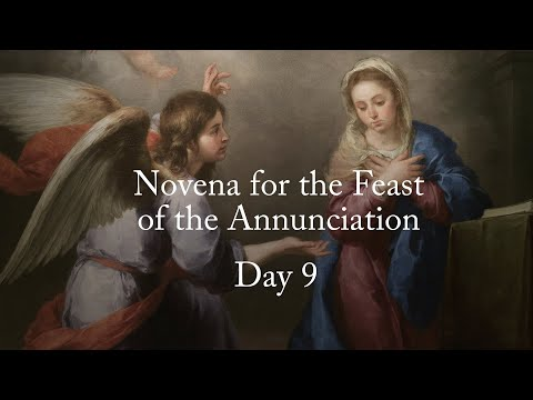 The Novena for the Feast of the Annunciation - Day 9