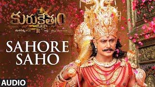 Sahore Saho Audio Song | Kurukshetram Telugu Movie | Darshan | Munirathna | V Harikrishna