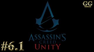 Прохождение Assassin's Creed Unity (Единство) - Часть 6: Воспоминание 1