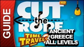 Cut the Rope Time Travel Walkthrough – All Ancient Greece Levels