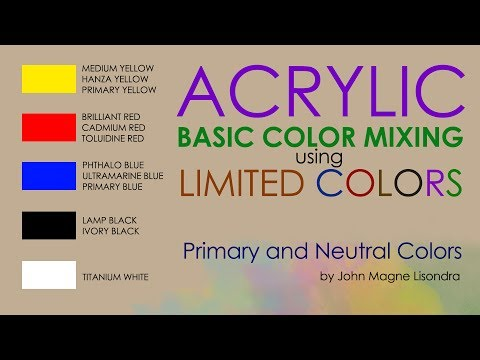 Basic Color Mixing in Acrylic Using 5 Limited Colors by JM Lisondra