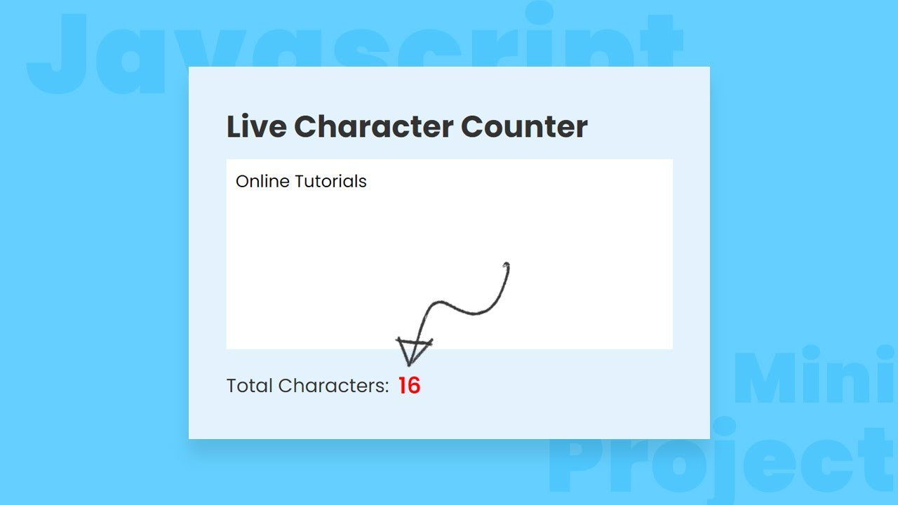 Live Character Counter using CSS & JavaScript   Mini Project