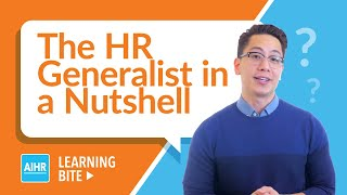 The HR Generalist in a Nutshell | AIHR Learning Bite