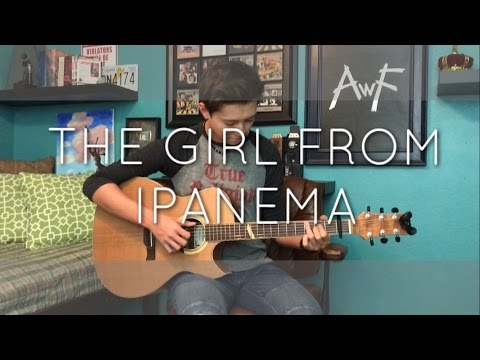 The Girl From Ipanema - Astrud Gilberto & Stan Getz - Cover (Jazz fingerstyle guitar)
