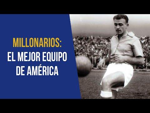 La época dorada de Millonarios FC, cuando era el mejor equipo de América ⚽