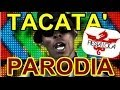 Tacatà ( Parodia Napoletana ) video