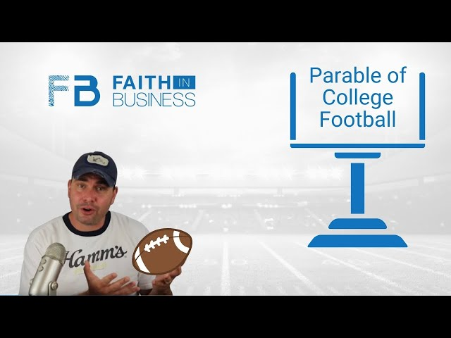 The Parable of College Football