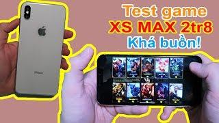 Test game Liên Quân trên Iphone XS Max FAKE giá 2tr8 đặt trên LAZADA, SHOPEE   MUA HÀNG ONLINE