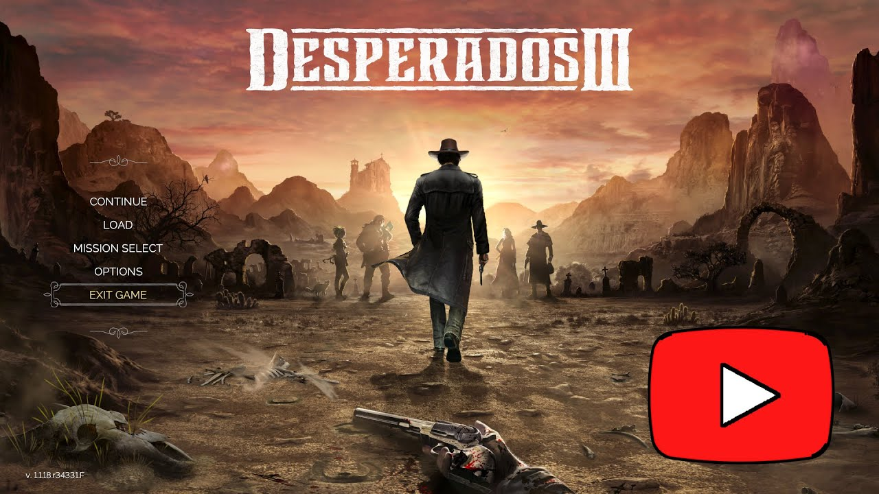 Desperados 3 Gameplay Walkthrough Part 1 Prologue Youtube