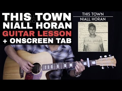 This Town Guitar Tutorial - Niall Horan Guitar Lesson |Tabs + Chords + Guitar Cover|