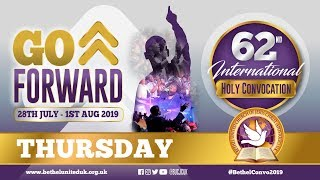 Thursday - Bethel United Church International - Holy Convocation 2019