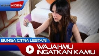 Bunga Citra Lestari - Wajahmu Ingatkan Aku | Official Music Video