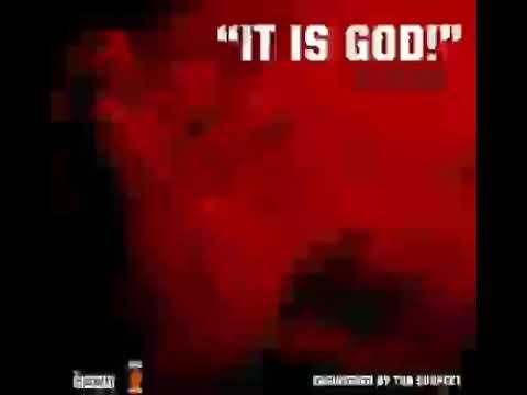 ILLbliss - It Is God