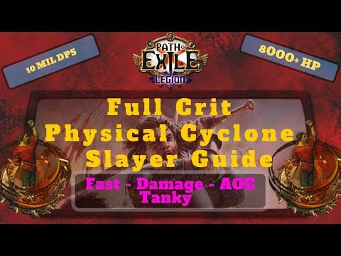 Path of Exile [3 7] Crit Cyclone Slayer Guide, One Build to