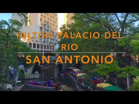 San Antonio's Hilton Palacio Del Rio On The River Walk