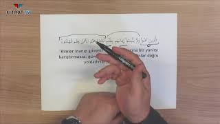 Yetişkinler için Yaz Kur'an Kursu | En'am 82. Ayet