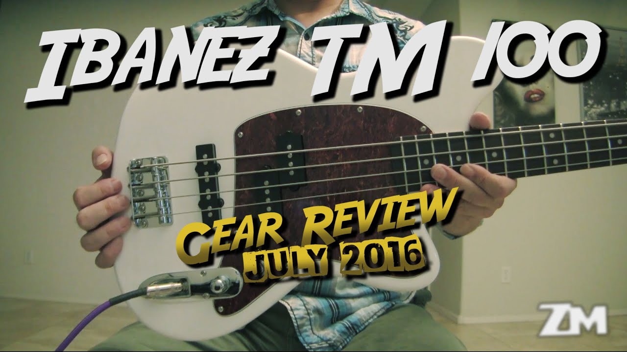 gear review ibanez tmb 100 active eq bass best bass under 200