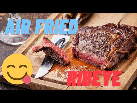 Ribeye Steak Grilled At Home in Air Fryer - Simple Barbeque Recipe for Steak Prepared to Perfection